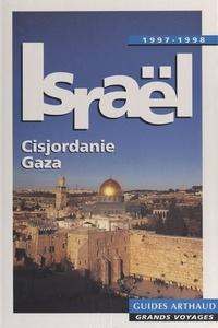 Caroline Arnould et M. Bar-Am - Israël - Cisjordanie, Gaza.