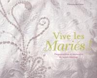 Vive les mariés! - Organisation et souvenirs de notre mariage.pdf
