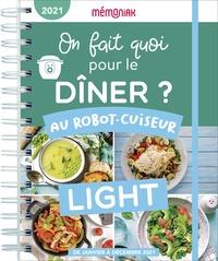 Caroline Bach - On fait quoi pour le dîner ? Au robot-cuiseur light.