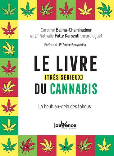 Le livre (très sérieux) du cannabis. La beuh au delà des tabous