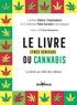 Caroline Balma-Chaminadour et Nathalie Patte Karsenti - Le livre (très sérieux) du cannabis - La beuh au delà des tabous.