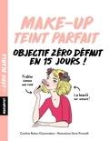 Caroline Balma-Chaminadour - Make up teint parfait.
