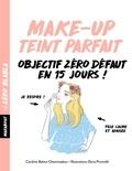 Caroline Balma-Chaminadour - Zéro blabla - make up teint parfait.