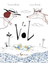 Caroline Barber et Laura Giraud - Le vol - version européenne.
