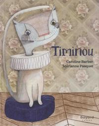 Caroline Barber et Marianne Pasquet - Timinou.