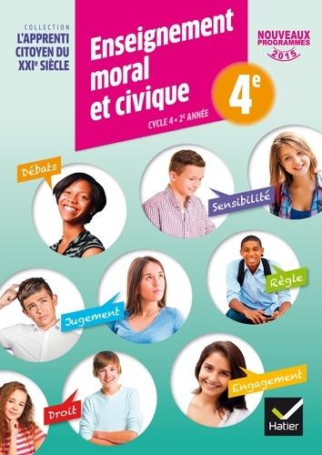 Caroline Barideau et Dominique Dubois - Enseignement moral et civique 4e - L'apprenti citoyen du XXIe siècle, programmes 2015.
