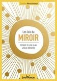 Caroline Beauchamp - Les lois du miroir - Créez la vie que vous désirez.