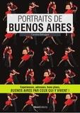 Caroline Behague - Portraits de Buenos Aires.