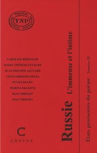 Caroline Béranger et Marie-Thérèse Eychart - Russie - L'immense et l'intime.