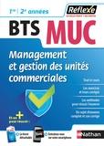 Caroline Bertolotti et Claudie Grégeois - Management et gestion des unités commerciales BTS MUC 1re 2e année.