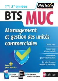 Management et gestion des unités commerciales BTS MUC 1re 2e année - Caroline Bertolotti | Showmesound.org