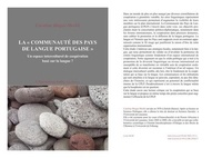 """Caroline Bieger-Merkli - La """"communauté des pays de langue portugaise"""" - Un espace interculturel de coopération basé sur la langue ?."""