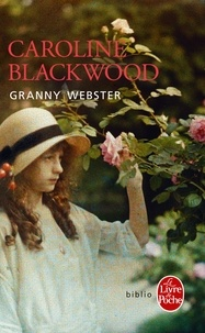 Caroline Blackwood - Granny Webster.