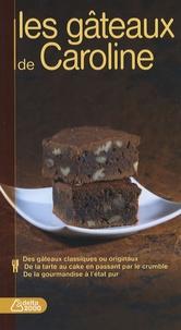 Caroline Bodin - Les gâteaux de Caroline.