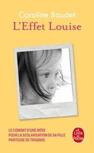 Caroline Boudet - L'effet Louise.