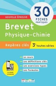Caroline Bouloc - Brevet physique-chimie 3e toutes séries.