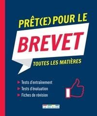 Caroline Bouloc et Geneviève Dubois - Prêt(e) pour le brevet - Toutes les matières.