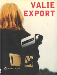 Caroline Bourgeois et  Valie Export - Valie Export.