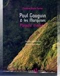 Caroline Boyle-Turner - Paul Gauguin & les Marquises : paradis trouvé ?.