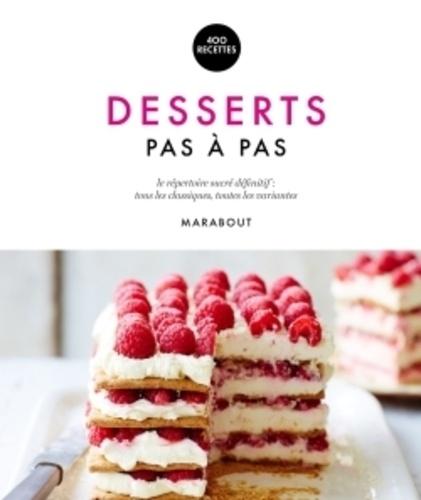 Caroline Bretherton et Kristan Raines - Desserts pas à pas.