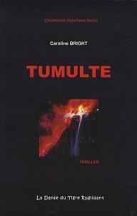Caroline Bright - Tumulte.