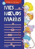 Caroline Britz - Mes noeuds marins.