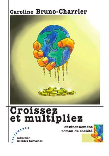 Caroline Bruno-Charrier - Croissez et multipliez.
