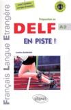 Caroline Burnand - En piste ! - Préparation au DELF A2.
