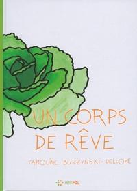 Caroline Burzynski-Delloye - Un corps de rêve.