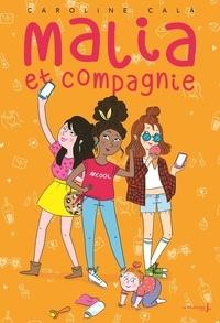 Caroline Cala - Malia et Compagnie.