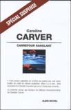 Caroline Carver - Carrefour sanglant.