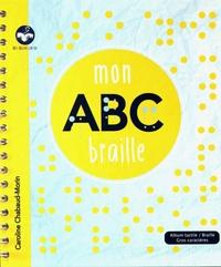 Caroline Chabaud-Morin - Mon ABC braille.