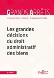 Caroline Chamard-Heim et Fabrice Melleray - Les grandes décisions du droit administratif des biens.
