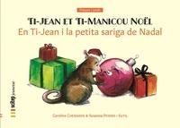 Caroline Chemarin et I sutil susanna Peidro - En Ti-Jean i la petita sariga de Nadal - Ti-Jean et Ti-Manicou Noël | Bilingue catalan-français.