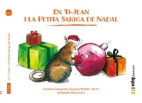 Caroline Chemarin et I sutil susanna Peidro - En Ti-Jean i la Petita Sariga de Nadal - Ti-Jean et Ti-Manicou-Noël | Catalan.