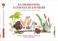 Caroline Chemarin et Stéphane Bourdoncle - La Granhoteta a l'escòla de las Flors - Grenouillette à l'école des Fleurs | Bilingue occitan-français.