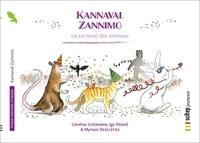 Caroline Chemarin et Igo Drané - Le carnaval des animaux.