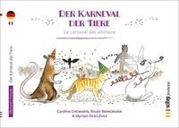 Caroline Chemarin et Myriam Desclèves - Le carnaval des animaux.