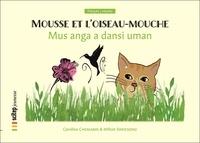 Caroline Chemarin - Mousse et l'oiseau-mouche.