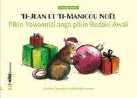 Caroline Chemarin et Milton Simiesong - Pikin Yowaanisi anga pikin Bedaki Awali - Ti-Jean et Ti-Manicou Noël | Bilingue ndyuka-français.