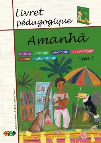 Amanha. Livret pédagogique