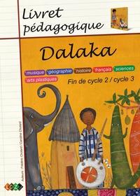 Caroline Chotard et Frédéric Chotard - Dalaka - Livret pédagogique.