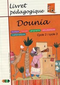 Caroline Chotard et Frédéric Chotard - Dounia - Livret pédagogique, cycle 2-cycle 3.