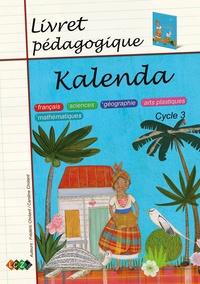 Caroline Chotard et Frédéric Chotard - Kalenda - Livret pédagogique.