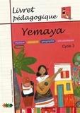 Caroline Chotard et Frédéric Chotard - Livret pédagogique Yemaya.