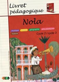 Caroline Chotard et Frédéric Chotard - Nola - Livret pédagogique.
