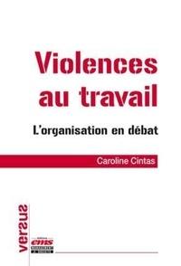 Violences au travail - Lorganisation en débat.pdf