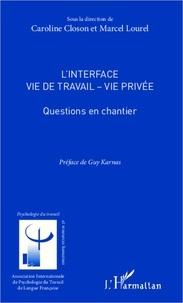 Caroline Closon et Marcel Lourel - L'interface vie de travail - vie privée - Questions en chantier.