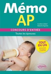 Caroline Collard et Natacha Figuères - Mémo AP - Concours d'entrée - Toutes les épreuves.