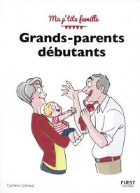 Caroline Cotinaud - Grands-parents débutants.
